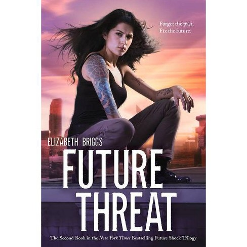 Future Threat - (Future Shock) by  Elizabeth Briggs (Paperback) - image 1 of 1