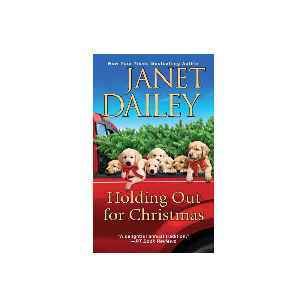 Holding Out For Christmas By Janet Dailey Paperback