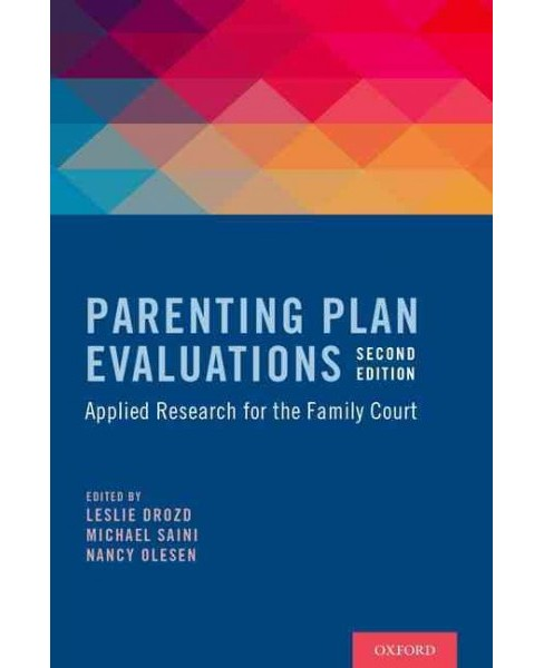 Parenting Plan Evaluations : Applied Research for the Family Court (Hardcover) - image 1 of 1
