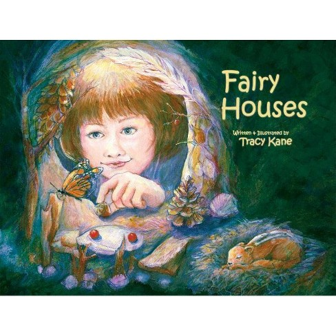 Fairy Houses - 3 Edition by  Tracy Kane (Hardcover) - image 1 of 1