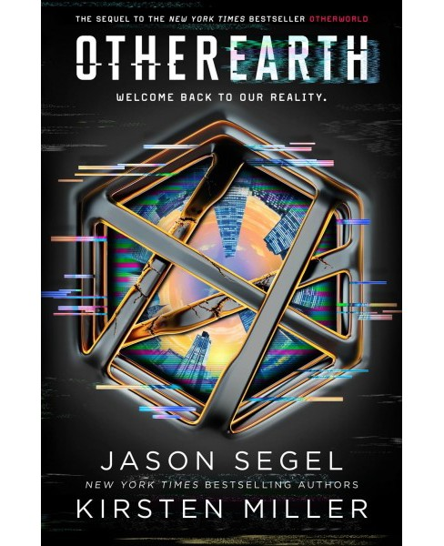 Otherearth -  (Otherworld) by Jason Segel & Kirsten Miller (Hardcover) - image 1 of 1