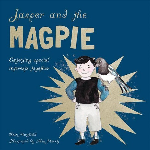 Jasper and the Magpie - by  Dan Mayfield (Hardcover) - image 1 of 1