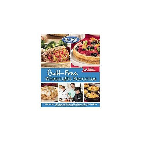 Mr Food Test Kitchen Guilt Free Weeknig Paperback Target