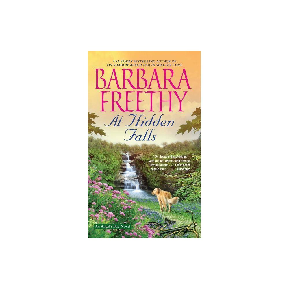 At Hidden Falls Angel S Bay By Barbara Freethy Paperback