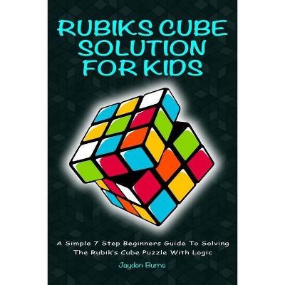 Rubiks Cube Solution for Kids - by  Jayden Burns (Paperback)