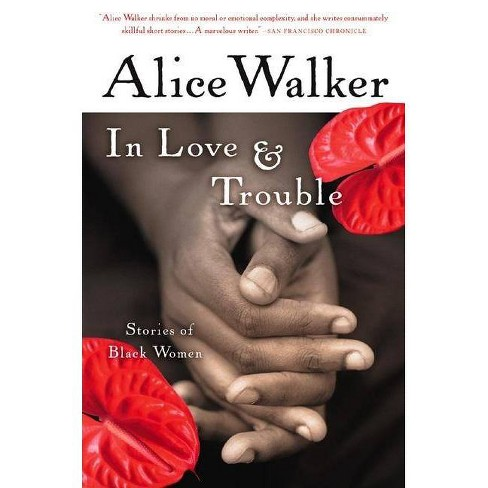 In Love & Trouble - by  Alice Walker (Paperback) - image 1 of 1