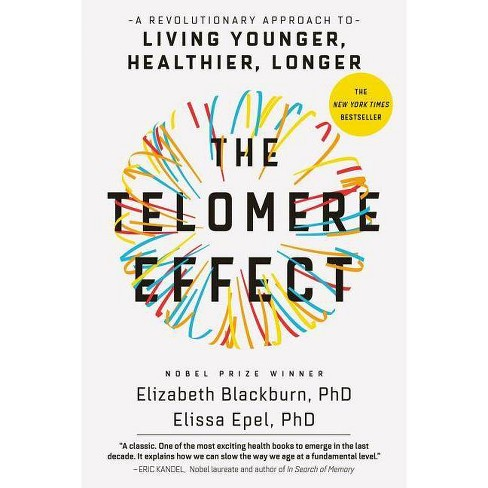 The Telomere Effect - by  Blackburn & Elissa Epel (Paperback) - image 1 of 1