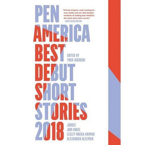 Pen America Best Debut Short Stories 2018 - by  Yuka Igarashi (Paperback) - image 1 of 1