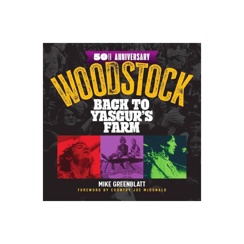 Woodstock By Mike Greenblatt Hardcover