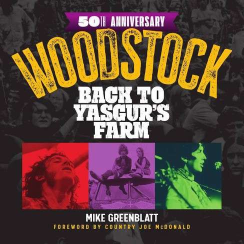 Woodstock 50th Anniversary - by  Mike Greenblatt (Hardcover) - image 1 of 1
