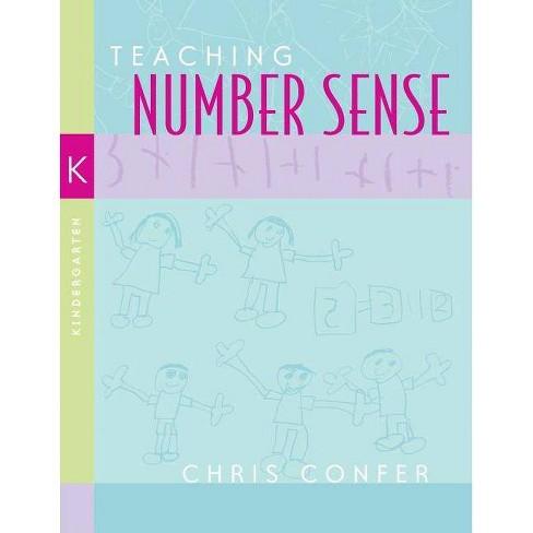 Teaching Number Sense, Kindergarten - by  Chris Confer (Paperback) - image 1 of 1
