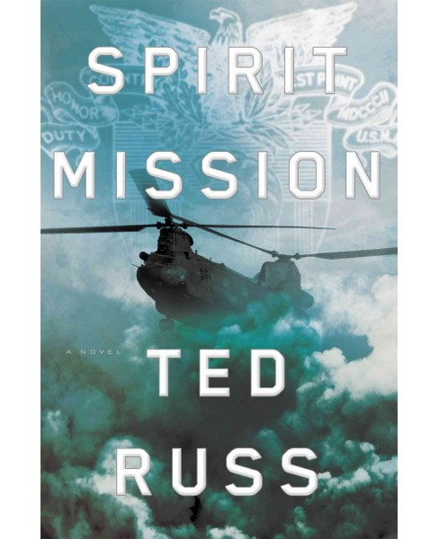 Spirit Mission (Hardcover) (Ted Russ) - image 1 of 1