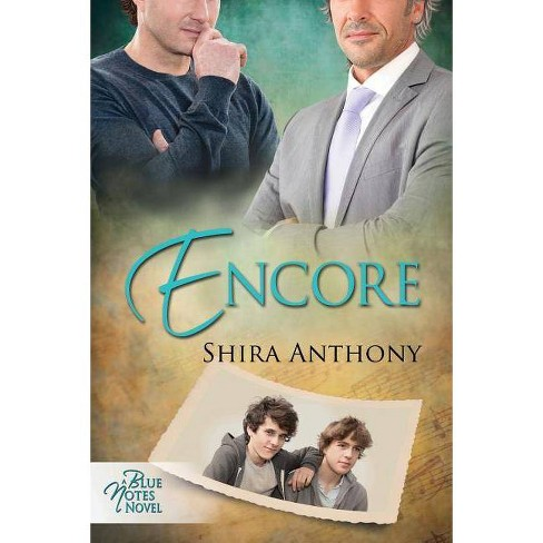 Encore - by  Shira Anthony (Paperback) - image 1 of 1