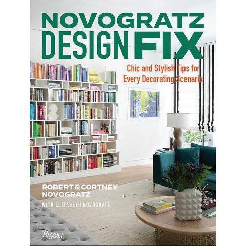 Novogratz Design Fix - by  Cortney Novogratz & Robert Novogratz & Elizabeth Novogratz (Hardcover) - image 1 of 1