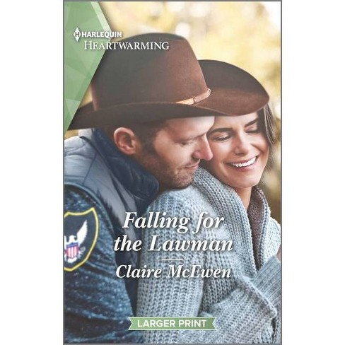 Falling for the Lawman - (Heroes of Shelter Creek) Large Print by  Claire McEwen (Paperback) - image 1 of 1
