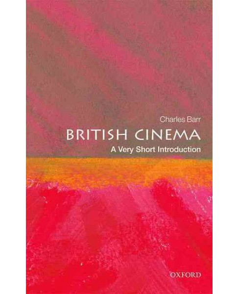 British Cinema : A Very Short Introduction (Paperback) (Charles Barr) - image 1 of 1