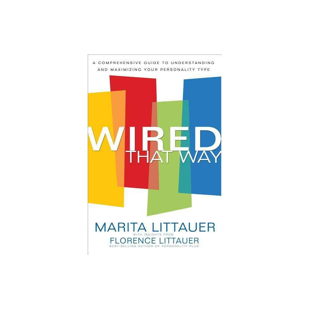 Wired That Way By Marita Littauer Florence Littauer Paperback