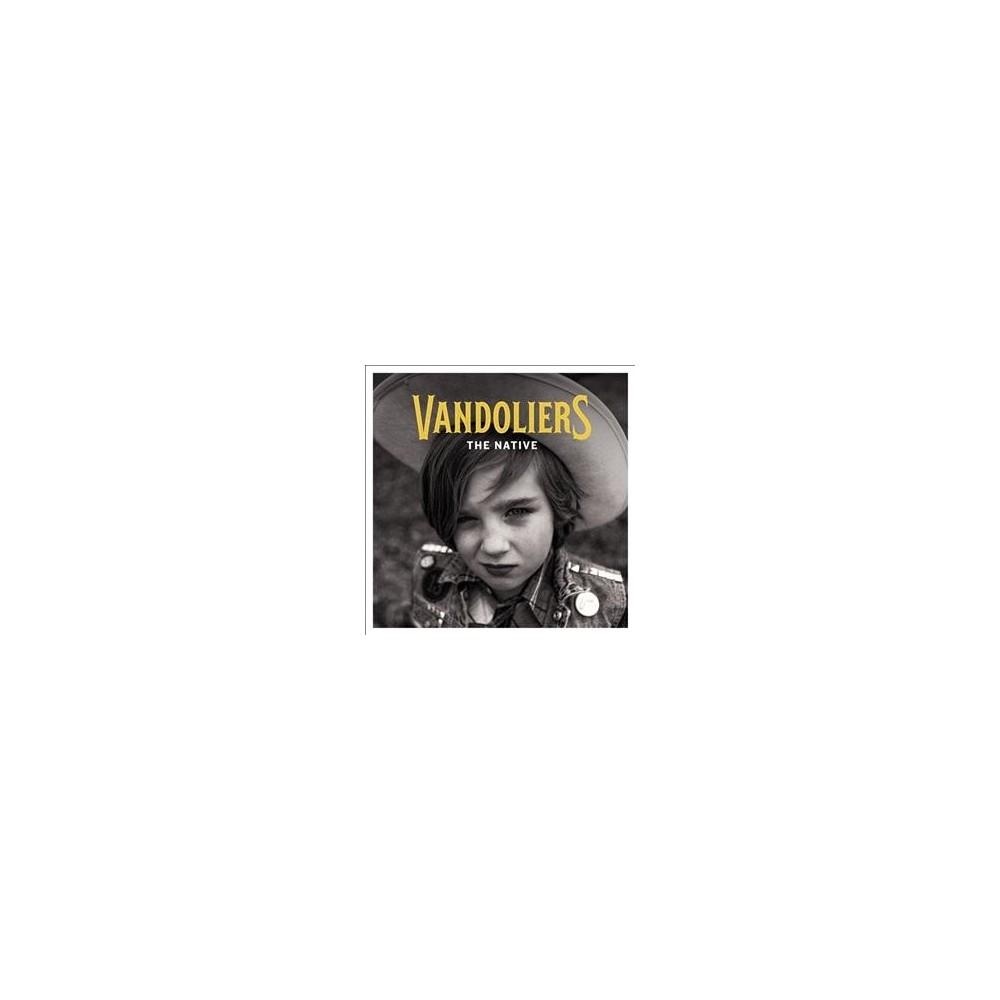 Vandoliers - Native (CD), Pop Music