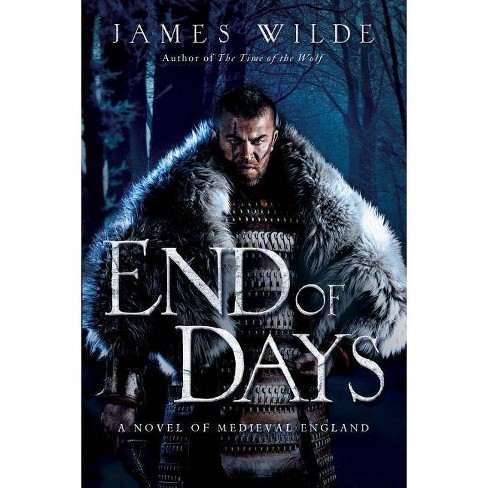End of Days - by  James Wilde (Hardcover) - image 1 of 1