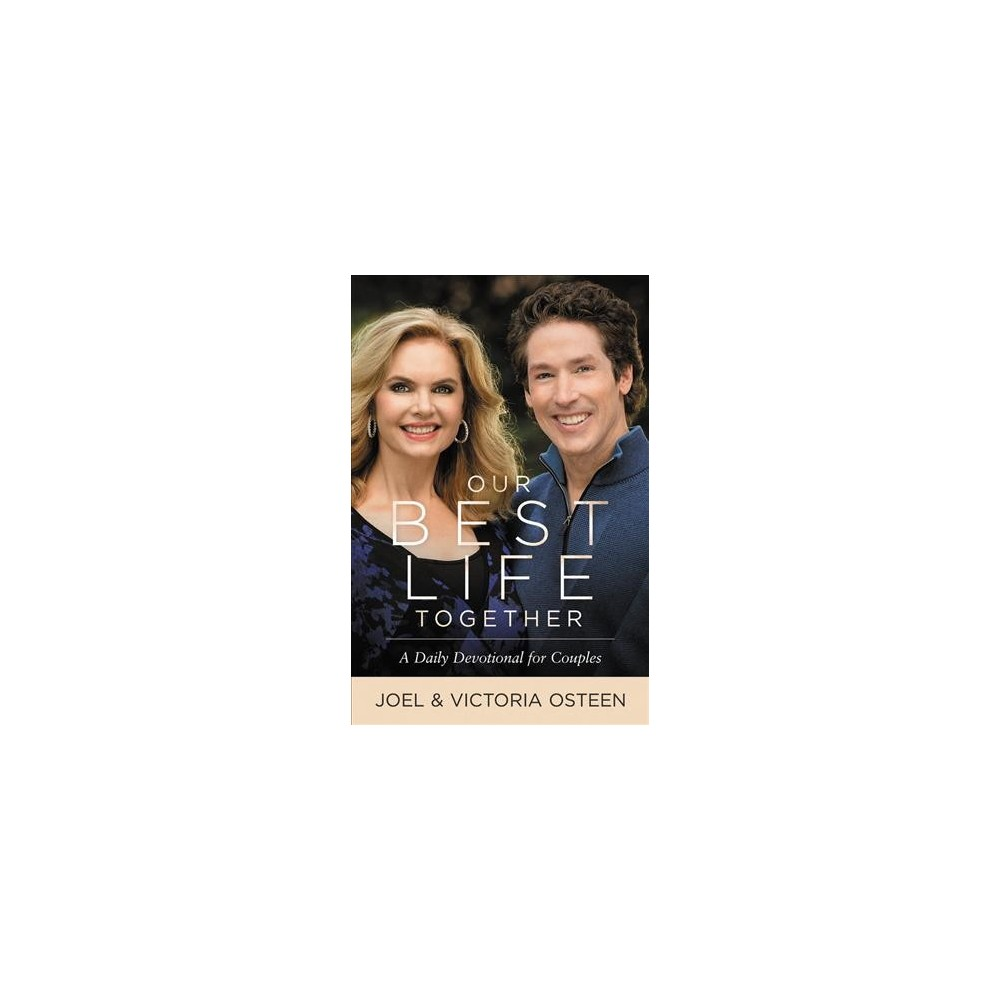 Our Best Life Together : A Daily Devotional for Couples - Unabridged by Joel Osteen (CD/Spoken Word)