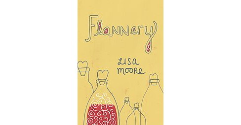 Flannery (Hardcover) (Lisa Moore) - image 1 of 1