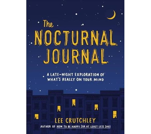 Nocturnal Journal : A Late-night Exploration of What's Really on Your Mind -  (Paperback) - image 1 of 1