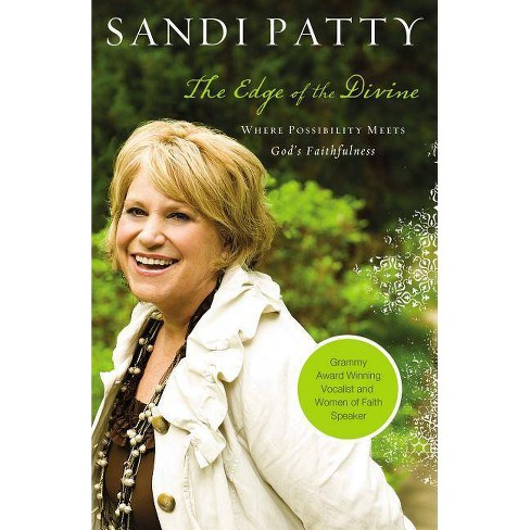The Edge of Divine - by  Sandi Patty (Hardcover) - image 1 of 1