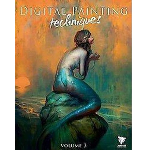 Digital Painting Techniques (Vol 3) (Paperback) - image 1 of 1