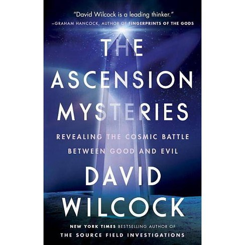 The Ascension Mysteries - by David Wilcock (Paperback)