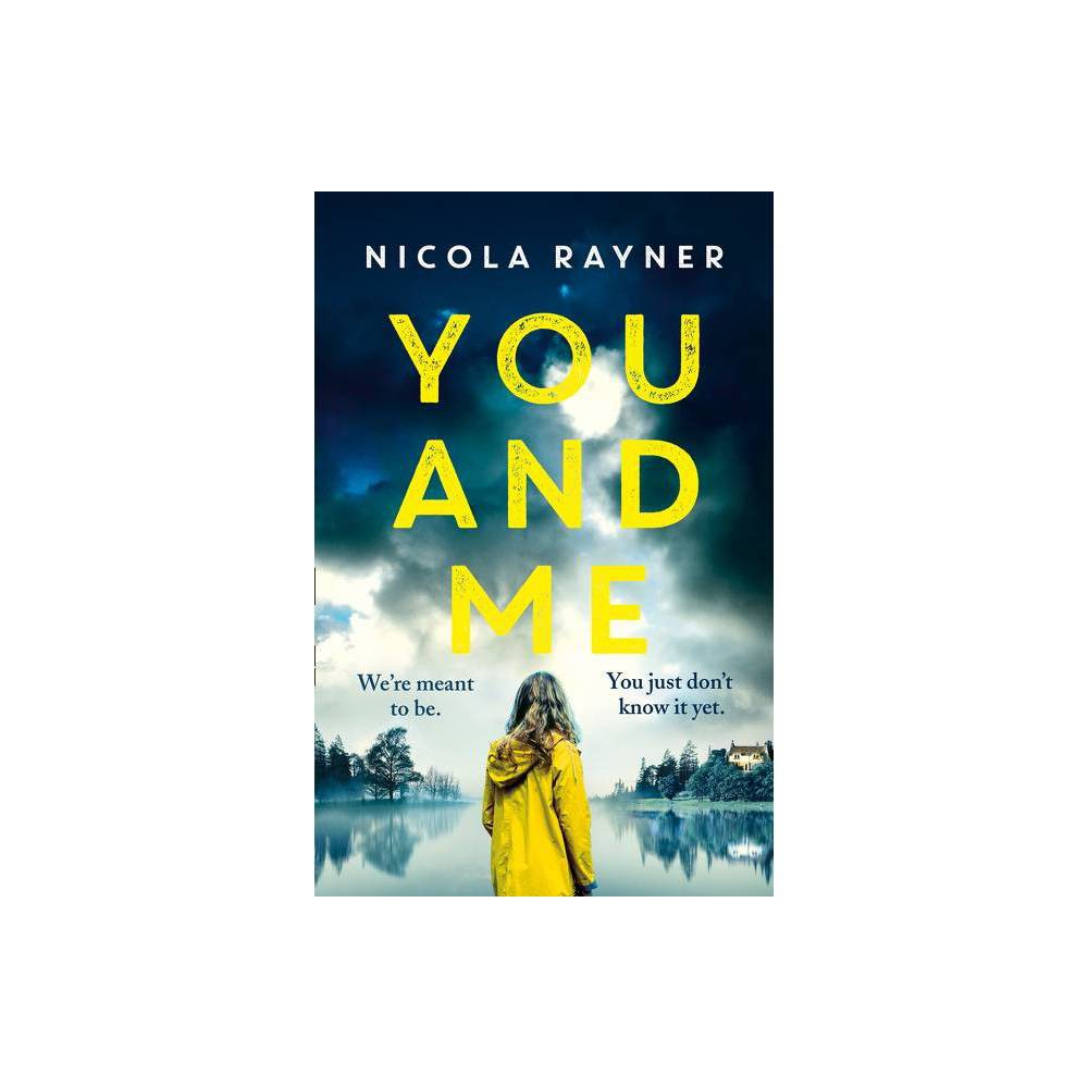 You And Me By Nicola Rayner Paperback