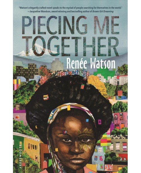 Piecing Me Together (Hardcover) (Renee Watson) - image 1 of 1
