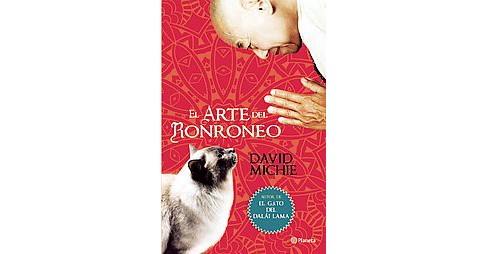 El arte del ronroneo / The Dalai Lama's Cat And The Art Of Purring (Paperback) (David Michie) - image 1 of 1