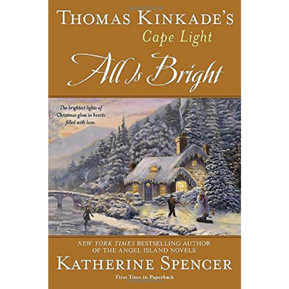 All Is Bright (Reprint) (Paperback) (Katherine Spencer)