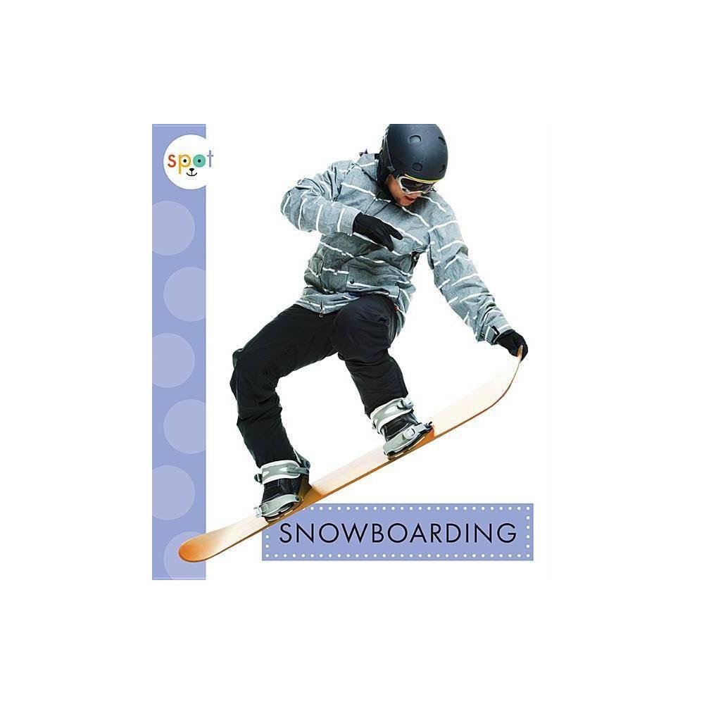 Snowboarding Spot Sports By Mari C Schuh Paperback