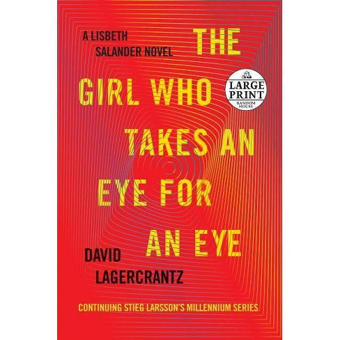 The Girl Who Takes an Eye for an Eye - (Millennium) by  David Lagercrantz (Paperback) - image 1 of 1