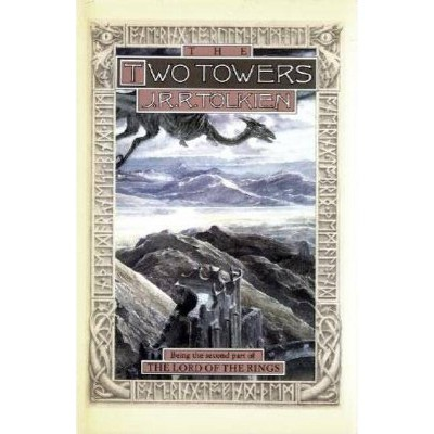 The Two Towers, 2 - (Lord of the Rings) 2nd Edition by  J R R Tolkien (Hardcover)