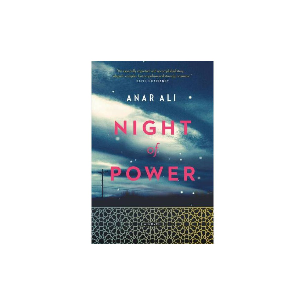 Night of Power - by Anar Ali (Paperback)