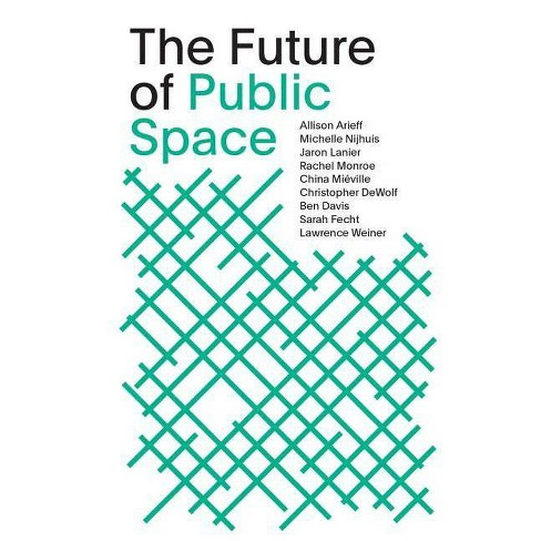 The Future of Public Space - (Paperback) - image 1 of 1