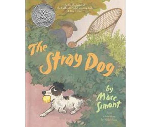 Stray Dog : From a True Story by Reiko Sassa (Reprint) (Paperback) (Marc Simont) - image 1 of 1