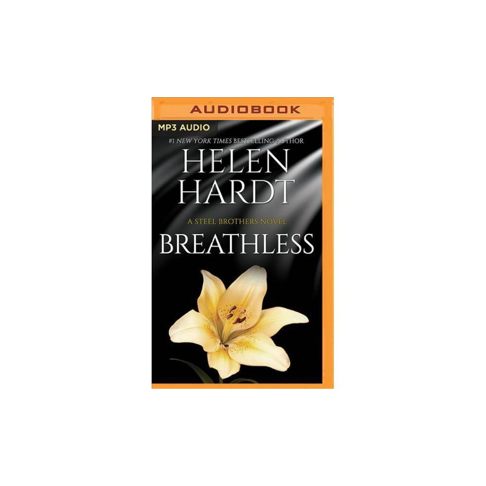 Breathless - MP3 Una (Steel Brothers Saga) by Helen Hardt (MP3-CD)