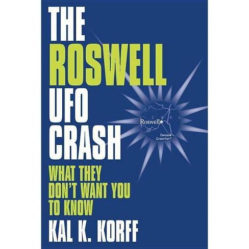 Roswell UFO Crash - by  Kal K Korff (Hardcover) - image 1 of 1