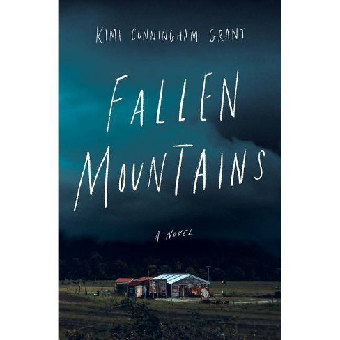 Fallen Mountains - by  Kimi Cunningham Grant (Paperback) - image 1 of 1
