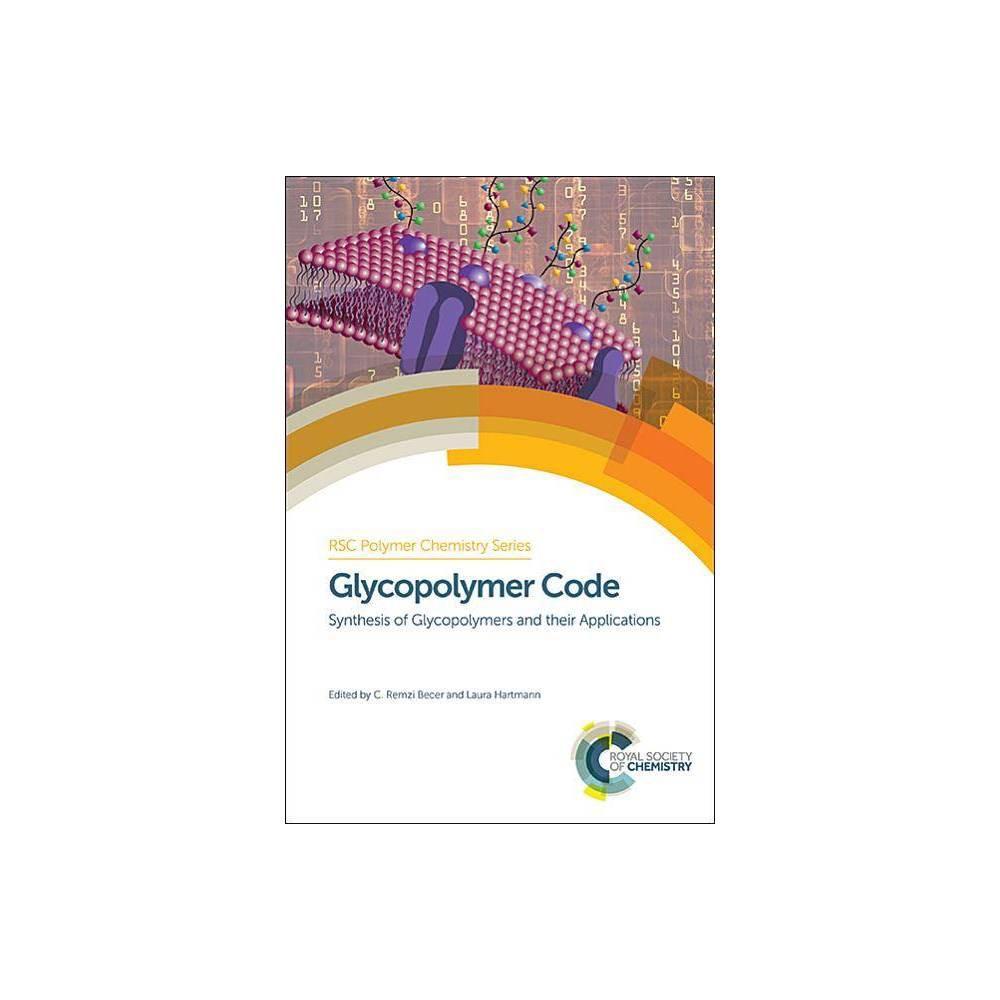 Glycopolymer Code - (Rsc Polymer Chemistry) (Hardcover)