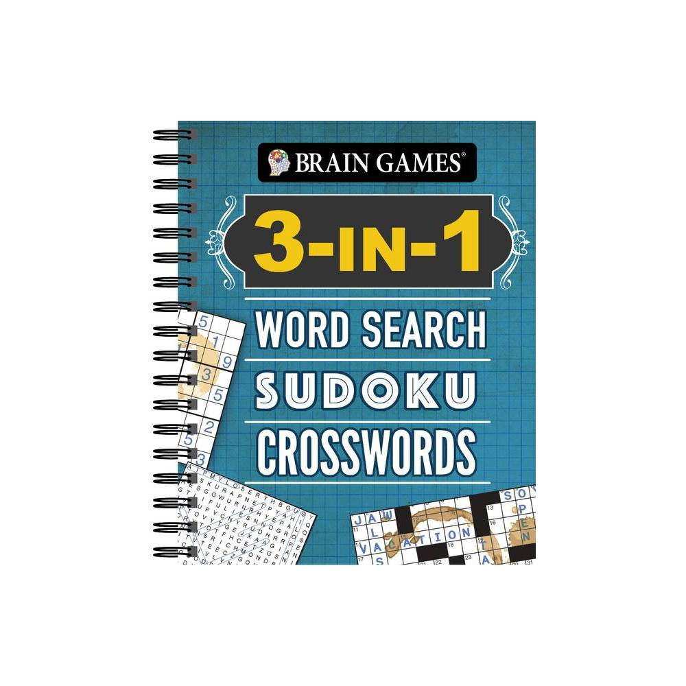 Brain Games 3 In 1 Word Search Sudoku Crosswords Spiral Bound