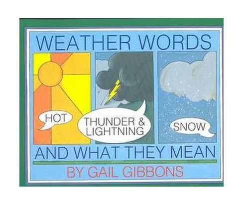 Weather Words and What They Mean (Reprint) (Paperback) (Gail Gibbons) - image 1 of 1