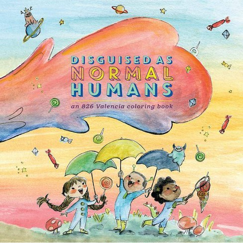 Disguised as Normal Humans - (Paperback) - image 1 of 1