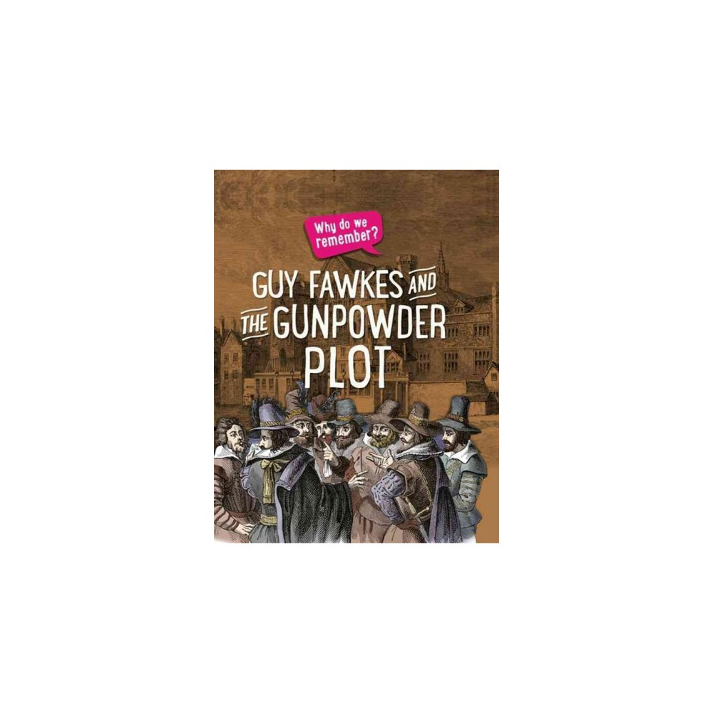 Guy Fawkes and the Gunpowder Plot (Hardcover) (Izzi Howell)
