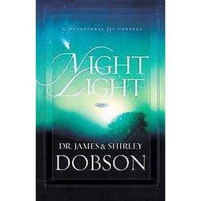 Night Light A Devotional For Couples Paperback James C Dobson Shirley Target