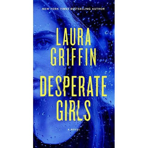 Desperate Girls - by  Laura Griffin (Paperback) - image 1 of 1