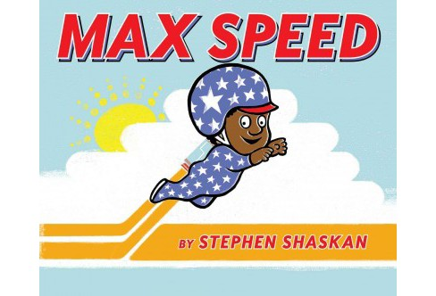Max Speed (School And Library) (Stephen Shaskan) - image 1 of 1